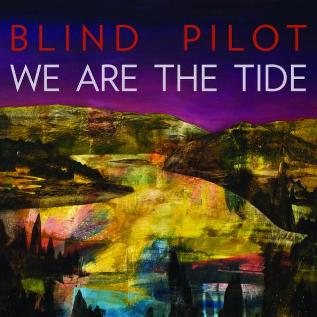 Blind Pilot - We Are The Tide cover art