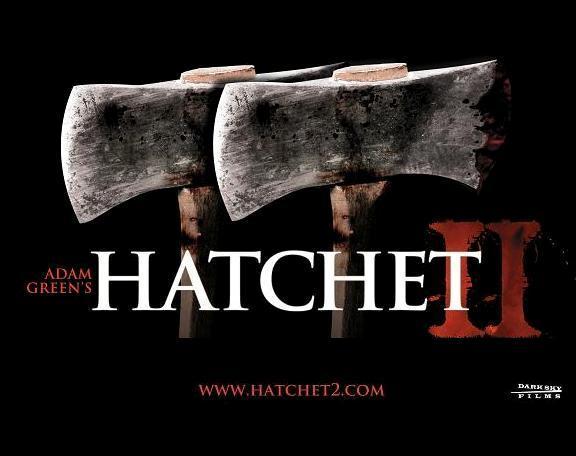 HATCHET II October 01, 2010 by Dark Sky Films!