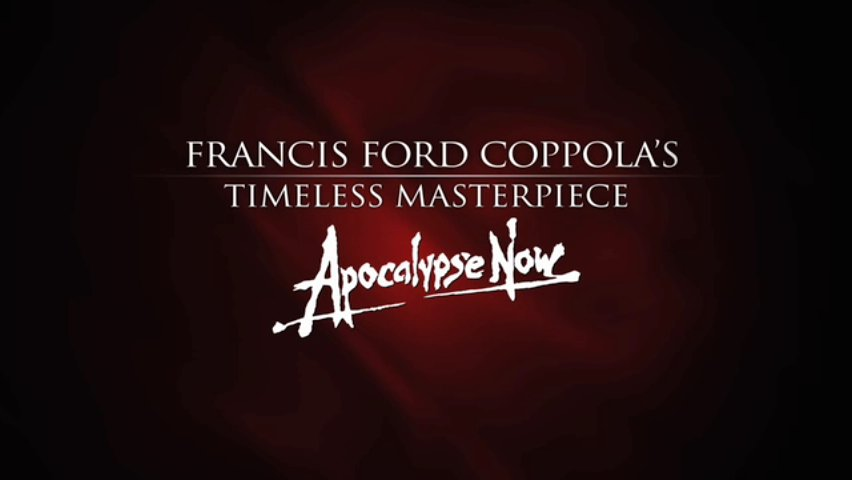 Timeless Masterpiece Apocalype Now! Returns on Blue-Ray High Definition Extended Editions!