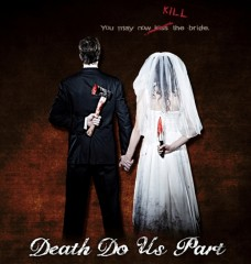 Death Do Us Part - banner poster - Click to learn more about the DDUP movie!