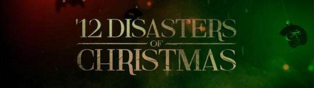 12 Disasters of Christmas Banner - Click to learn more at Syfy!