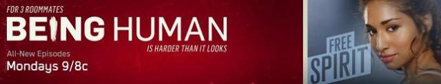Being Human 2011 Season one Banner. Click to learn more at Syfy!