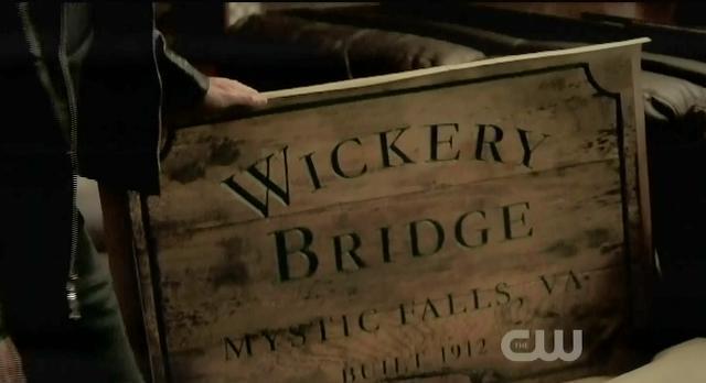 The Vampire Diaries S03x17 Wickery bridge sign